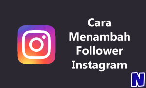 Cara Menambah Follower Instagram
