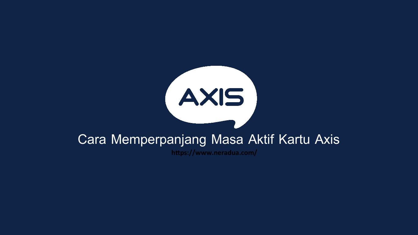 Cara Memperpanjang Masa Aktif Kartu Axis