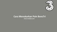 Cara Menukarkan Poin BonsTri