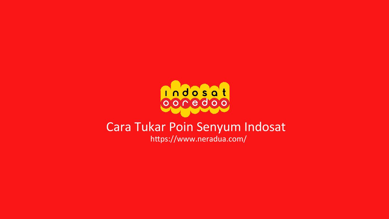 Cara Tukar Poin Senyum Indosat